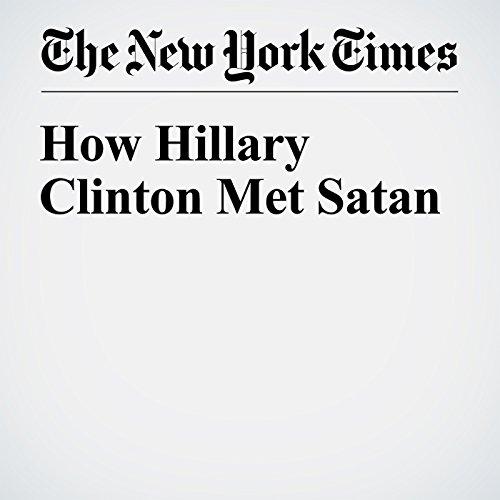 How Hillary Clinton Met Satan audiobook cover art