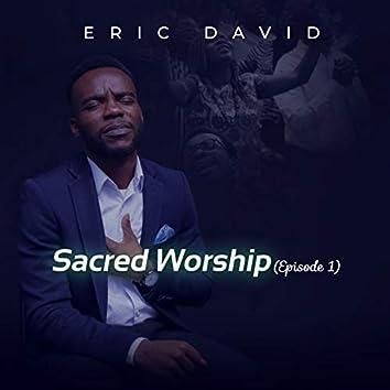 Sacred Worship (Episode 1)