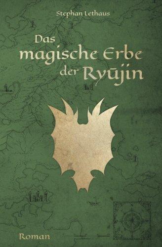 Das magische Erbe der Ryujin (Ryujin Saga) (German Edition)
