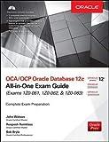 OCA/OCP Oracle Database 12c all-in-one exam guide (Exams 1Z0-061, 1Z0-062, & 1Z0-063). Con CD-ROM (Ingegneria)