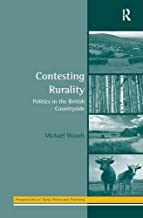 Contesting Rurality: Politics in the British Countryside