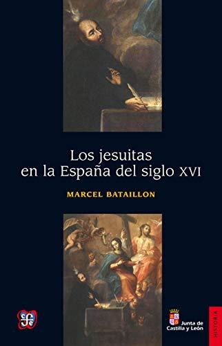 Los jesuitas en la España del siglo XVI (Historia)