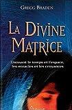La Divine matrice - Ariane Editions - 16/11/2007