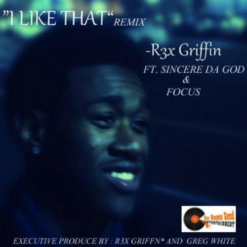 R3X GRIFFIN, SINCERE DA GOD, FOCUS