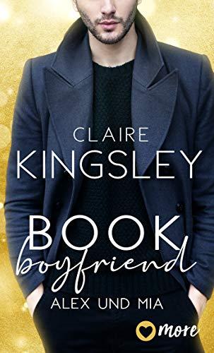 Book Boyfriend: Alex und Mia (Bookboyfriends Reihe 1)