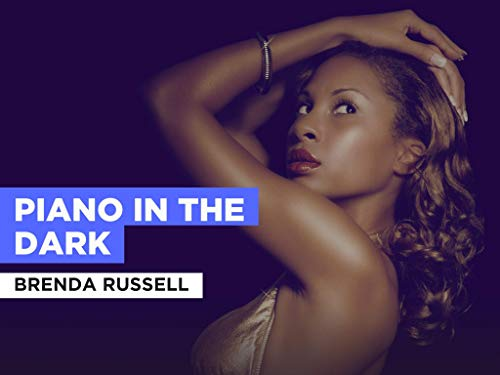 Piano In The Dark in the Style of Brenda Russell