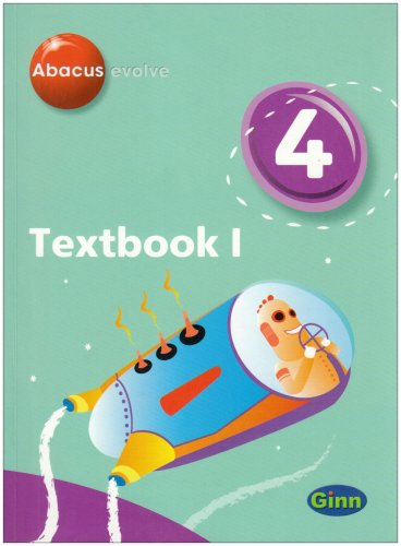 Abacus Evolve Yr4/P5: Textbook 1 (Abacus Evolve (2005) Core Components)