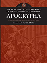 The Apocrypha and Pseudepigrapha of the Old Testament Volume One
