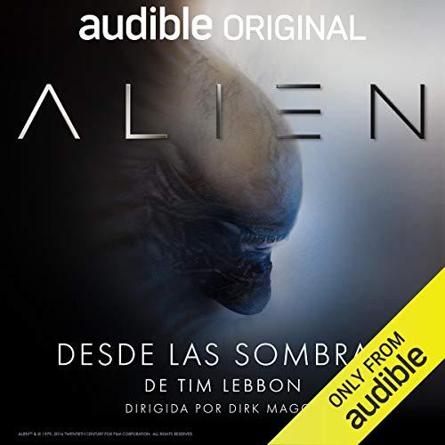 Alien: Desde las Sombras audiobook cover art