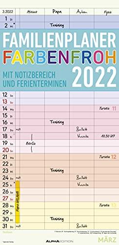 Familienplaner Farbenfroh 2022 mit 4 Spalten - Familien-Timer 22x45 cm - Offset-Papier - mit Ferienterminen - Wand-Planer - Familienkalender - Alpha Edition: 5 Spalten
