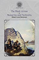 The Black Arrow & Memories and Portraits (Throne Classics)