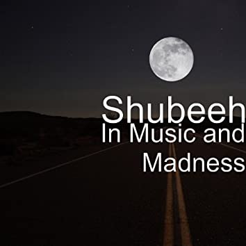 In Music and Madness