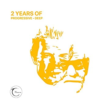 2 Years Of Deep-Progressive