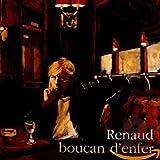 Songtexte von Renaud - Boucan d'enfer