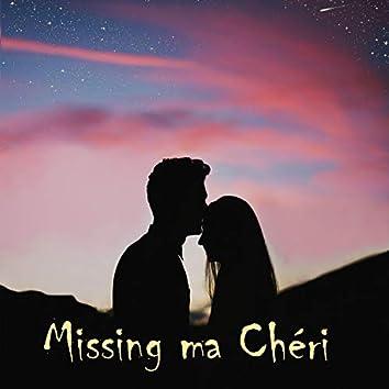 Missing Ma Chéri