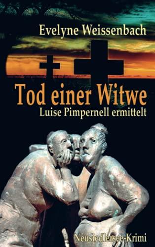 Tod einer Witwe: Luise Pimpernell ermittelt