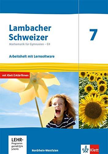 Lambacher Schweizer Mathematik 7 - G9. Ausgabe Nordrhein-Westfalen: Arbeitsheft plus Lösungsheft und Lernsoftware Klasse 7 (Lambacher Schweizer Mathematik G9. Ausgabe für Nordrhein-Westfalen ab 2019)