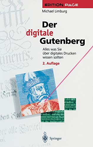 Der digitale Gutenberg: Alles was Sie über digitales Drucken wissen sollten (Edition PAGE)