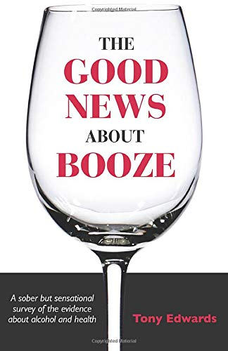 The Good News About Booze