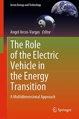 The Role of the Electric Vehicle in the Energy Transition: A