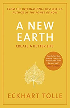 A New Earth: The life-changing follow up to The Power of Now. 'My No.1 guru will always be Eckhart Tolle' Chris Evans (English Edition) van [Eckhart Tolle]