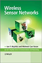 Wireless Sensor Networks (Advanced Texts in Communications and Networking Book 5)
