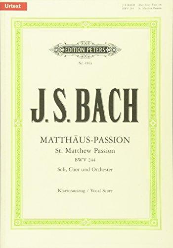Matthäus-Passion BWV 244. Soli, Chor und Orchester. Klavierauszug