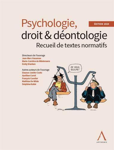 PSYCHOLOGIE, DROIT ET DEONTOLOGIE EDITION 2019: RECUEIL DE TEXTES NORMATIFS