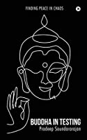 Buddha in Testing: Finding Peace in Chaos