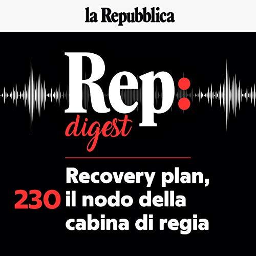 Recovery plan, il nodo della cabina di regia copertina