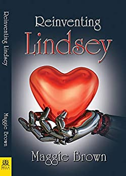 Reinventing Lindsey by [Maggie Brown]