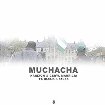 Muchacha (feat. Ir Sais & Dando)