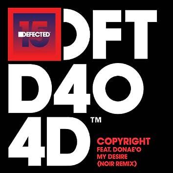 My Desire (feat. Donae'O) [Noir Remix]