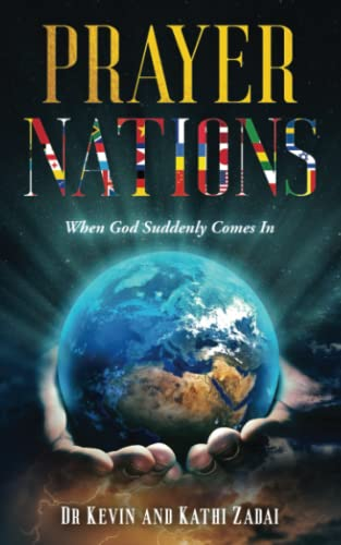 Prayer Nations: When God Suddenly Comes In