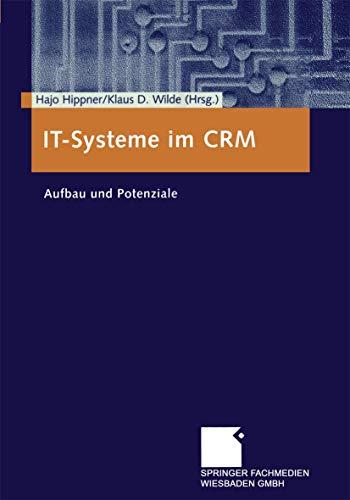It-Systeme im Crm: Aufbau Und Potenziale