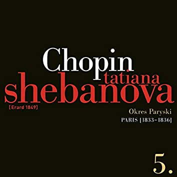 Fryderyk Chopin: Solo Works and with Orchestra 5 - Paris (1833-1836)