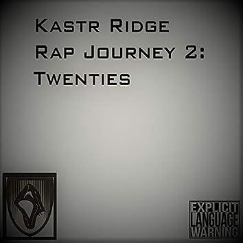 Rap Journey 2: Twenties