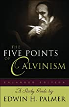 Five Points of Calvinism, The