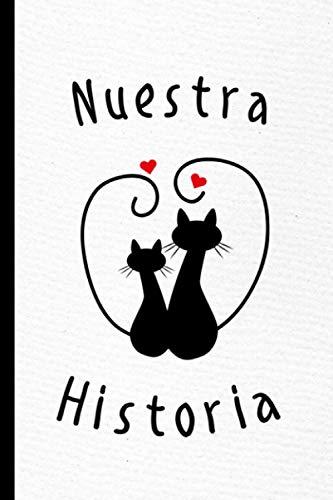 Nuestra Historia: El libro que cuenta vuestra historia de amor | Cuaderno para ser rellenado por los parejas | Preguntas, minijuegos, test de amor | ... San Valentín, aniversario de boda o Navidad