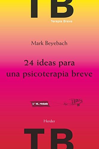 24 ideas para una psicoterapia breve (TB) (Spanish Edition)