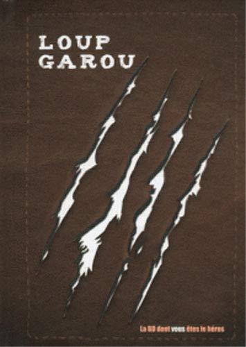 Loup Garou - la BD Dont Vous Étés le Heros