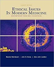 Ethical Issues In Modern Medicine (text only) 7th (Seventh) edition by B. Steinbock,A. J. London,J. Arras