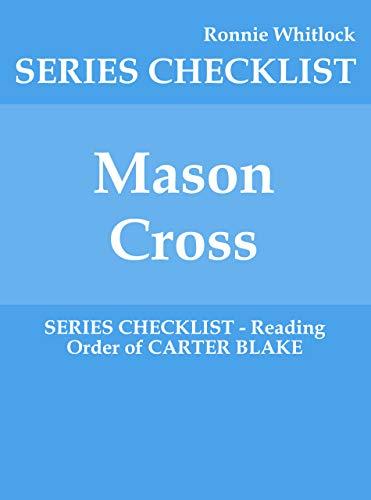 Mason Cross - SERIES CHECKLIST - Reading Order of CARTER BLAKE (English Edition)