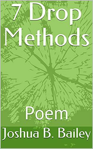 7 Drop Methods : Poem (English Edition)