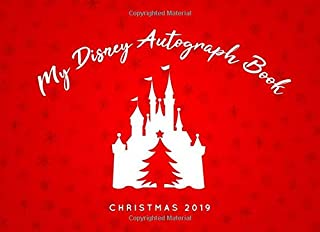 My Disney Autograph Book - Christmas 2019: The Perfect Kids Autograph Book for Character Signatures at Disney - Girls and Boys