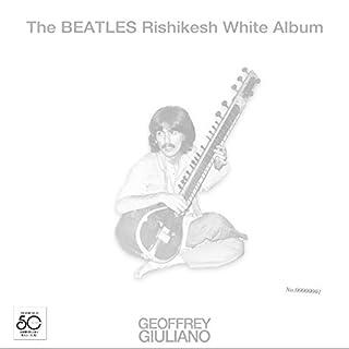 The Beatles Rishikesh White Album audiobook cover art