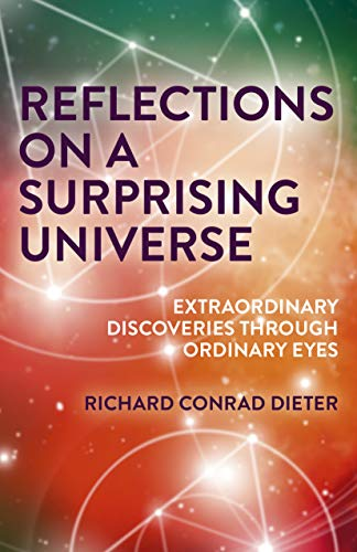 Reflections on a Surprising Universe: Extraordinary Discoveries Through Ordinary Eyes