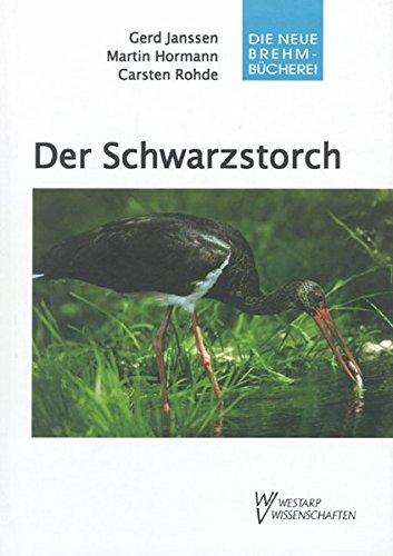 Der Schwarzstorch: Ciconia nigra