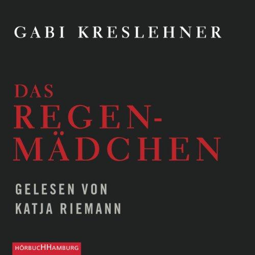 Das Regenmädchen audiobook cover art