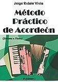 Método Practico de Acordeón: Aprende fácilmente acordeón con ejercicios teóricos y prácticos